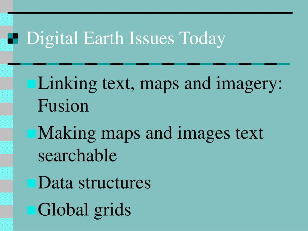 Digital Earth Issues Today