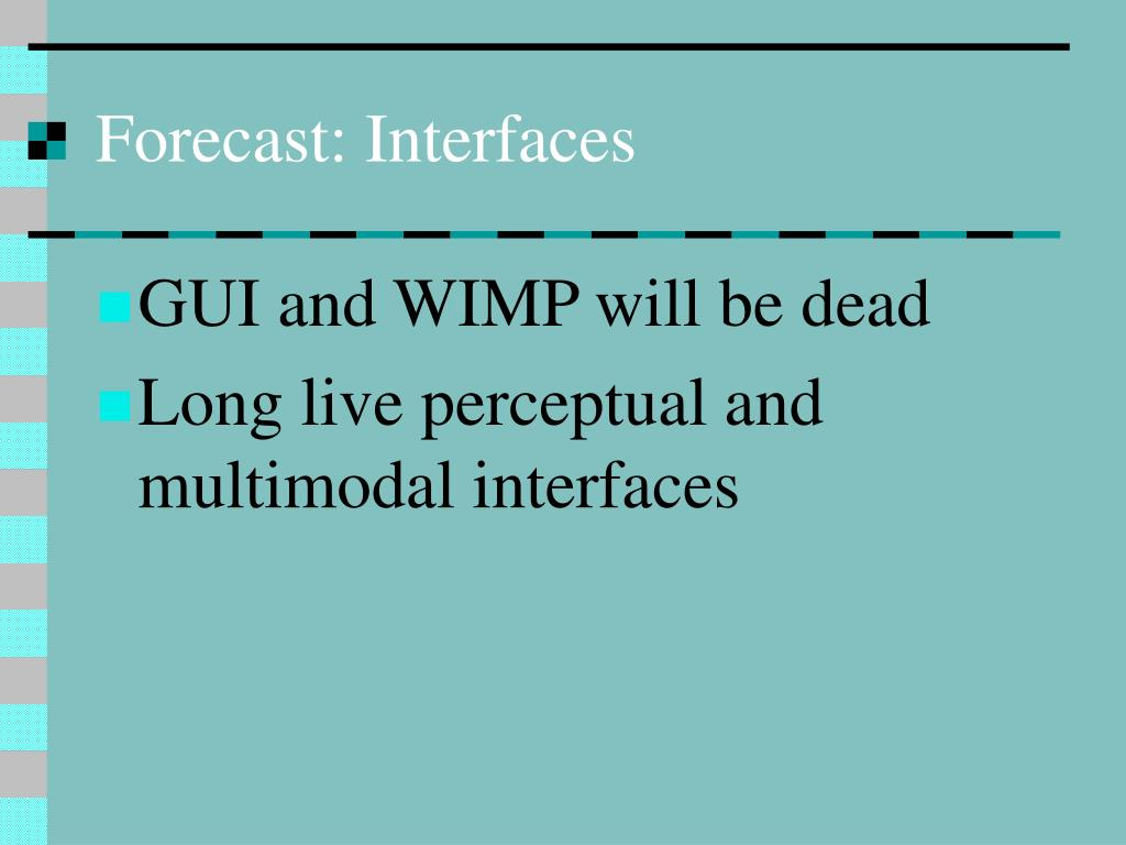 Forecast: Interfaces