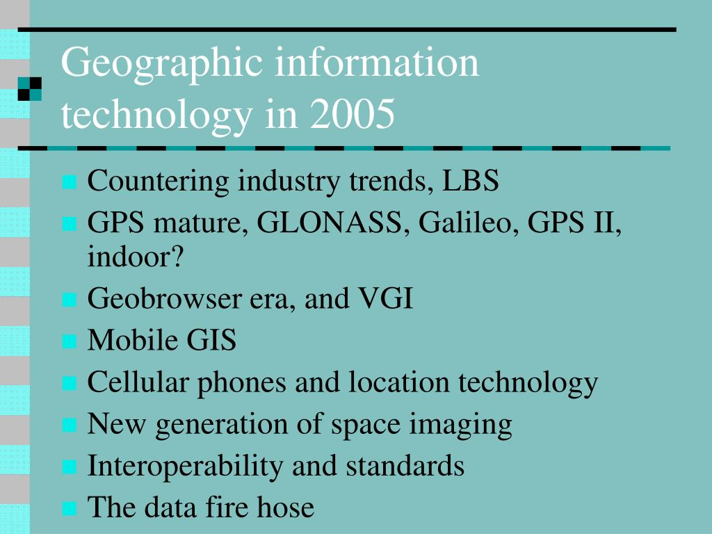 Geographic information technology in 2005