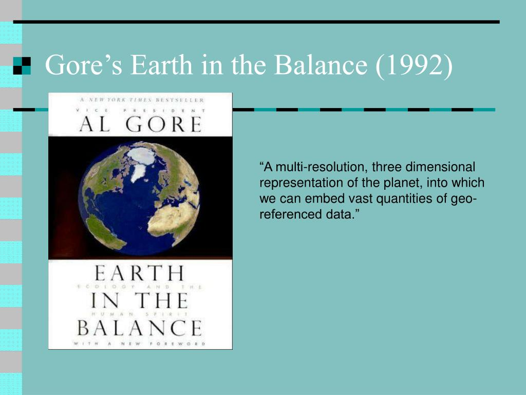 Gore's Earth in the Balance (1992)
