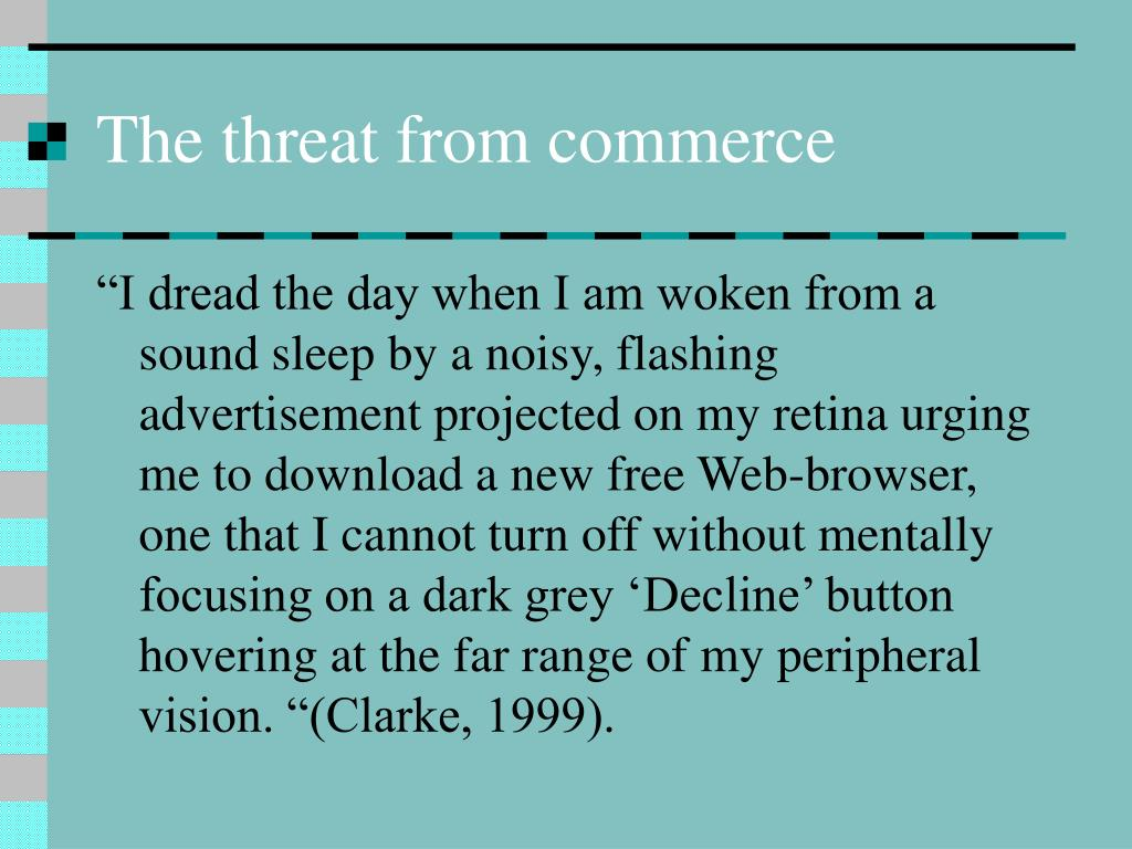 The threat from commerce