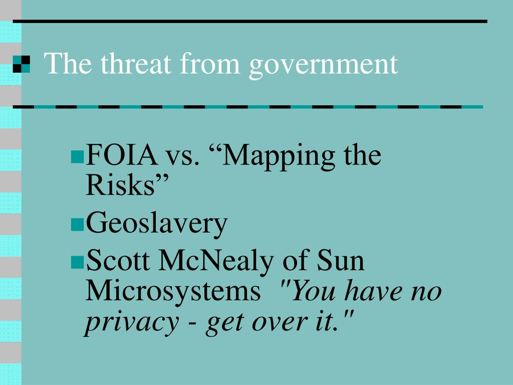 The threat from government