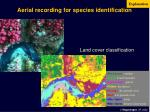 aerial recording for species identification