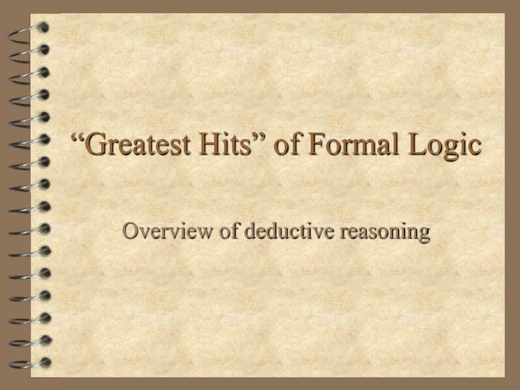 greatest hits of formal logic l.