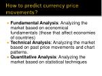 how to predict currency price movements
