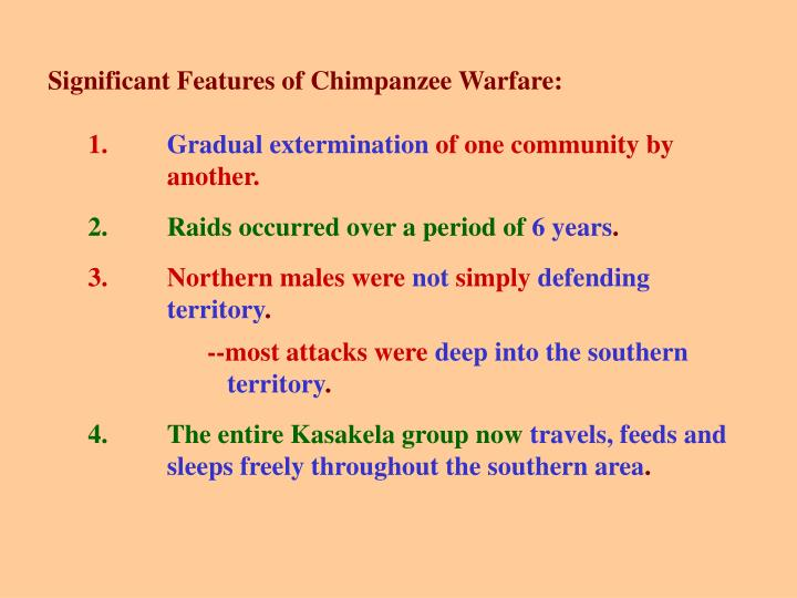 Significant Features of Chimpanzee Warfare: