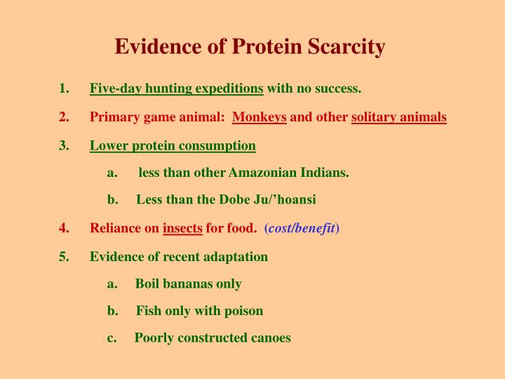 Evidence of Protein Scarcity