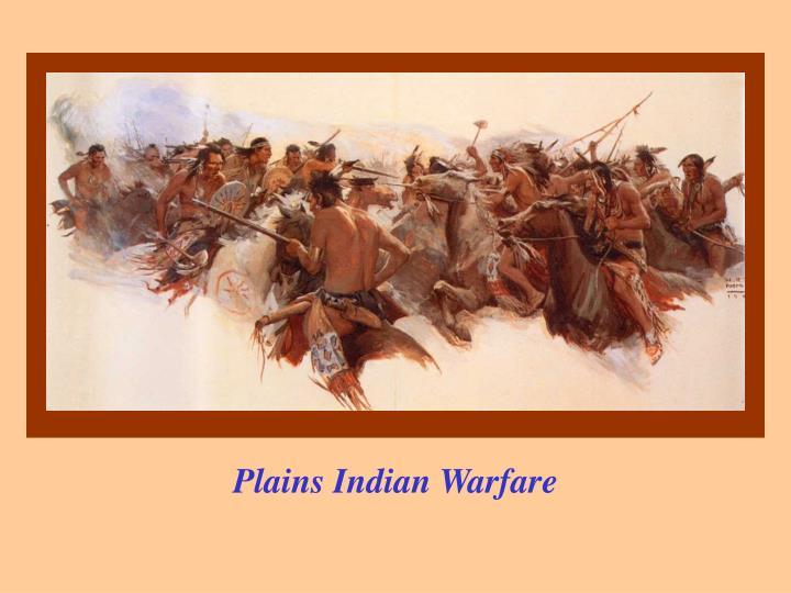 Plains Indian Warfare