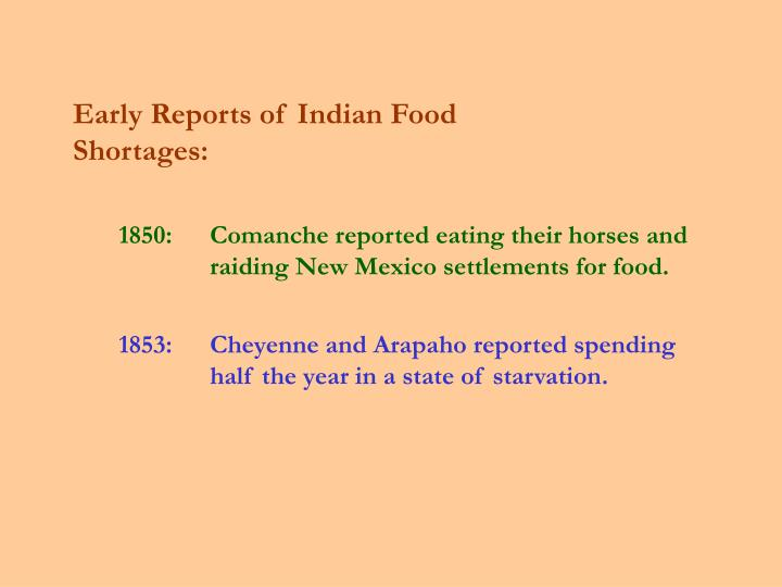 Early Reports of Indian Food Shortages:
