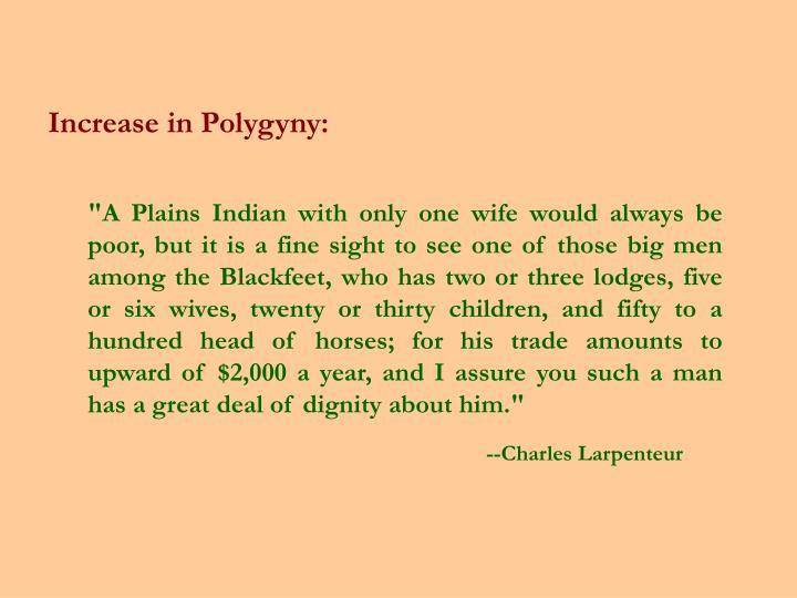 Increase in Polygyny: