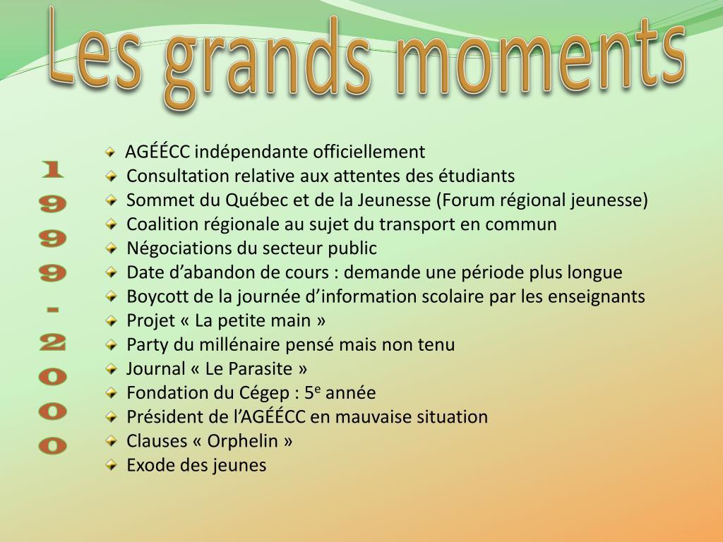Les grands moments