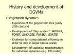 history and development of dgvms8