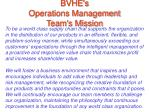 bvhe s operations management team s mission