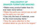 philosophy of shaker furniture making