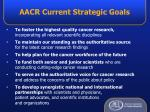 aacr current strategic goals