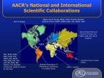 aacr s national and international scientific collaborations