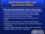 aacr science policy and government affairs