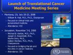 launch of translational cancer medicine meeting series