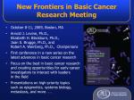new frontiers in basic cancer research meeting