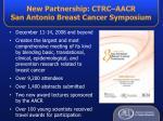 new partnership ctrc aacr san antonio breast cancer symposium