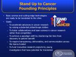 stand up to cancer founding principles