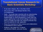translational cancer research for basic scientists workshop
