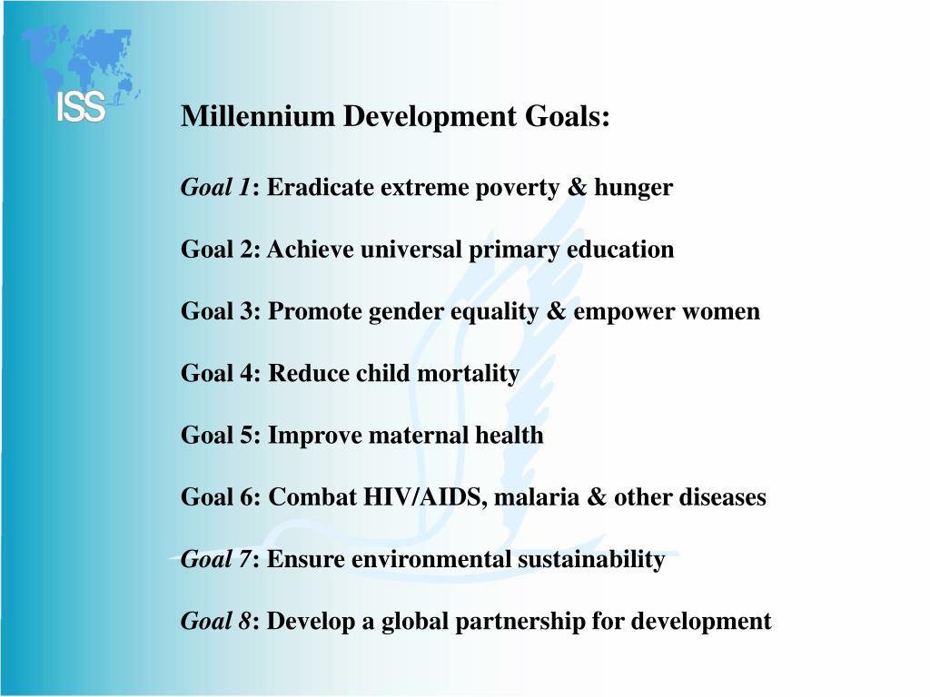 Millennium Development Goals: