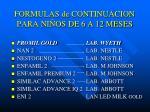 formulas de continuacion para ni os de 6 a 12 meses