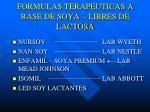 formulas terapeuticas a base de soya libres de lactosa