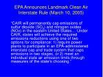 epa announces landmark clean air interstate rule march 10 2005