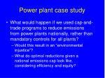 power plant case study