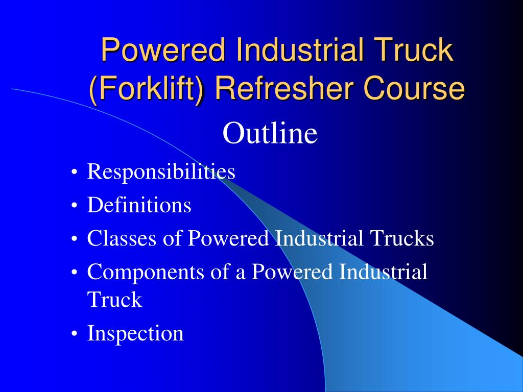 powered industrial truck forklift refresher course l.