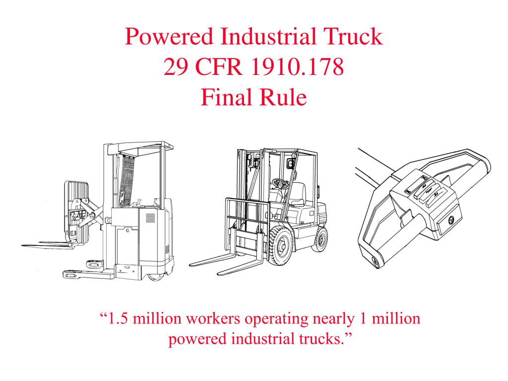 powered industrial truck 29 cfr 1910 178 final rule l.