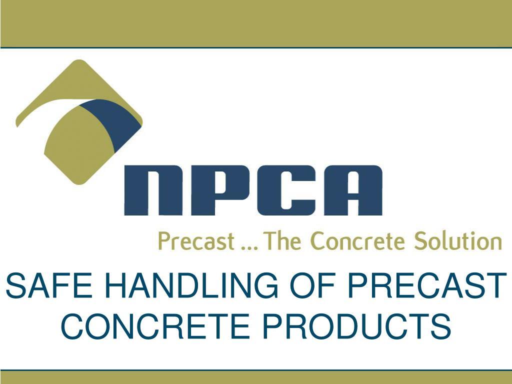 safe handling of precast concrete products l.