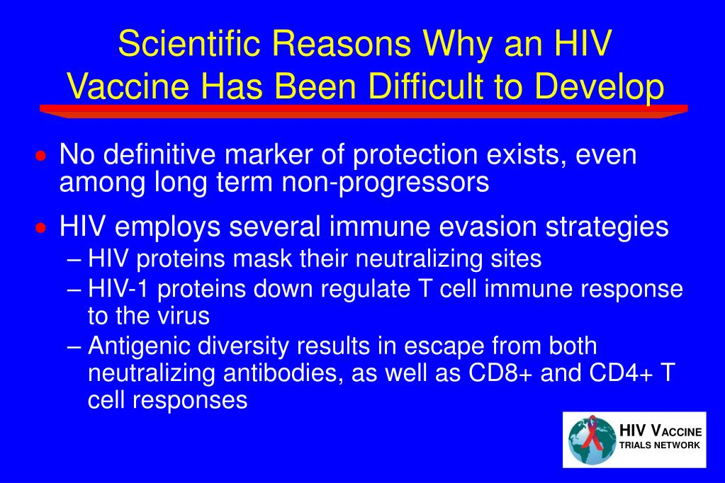 Scientific Reasons Why an HIV Vaccine Has Been Difficult to Develop