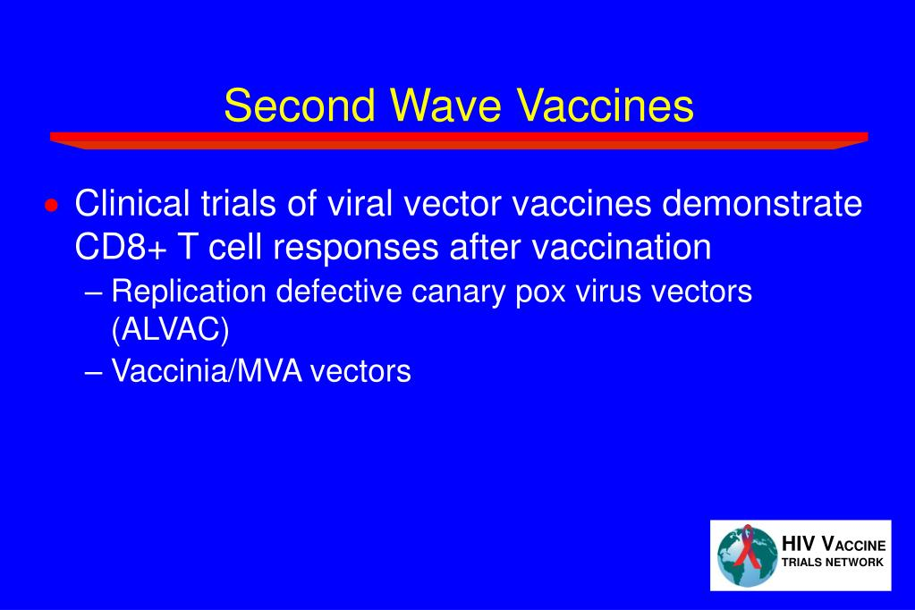 Second Wave Vaccines