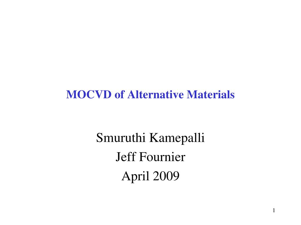 mocvd of alternative materials l.