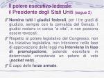 il potere esecutivo federale il presidente degli stati uniti segue 2