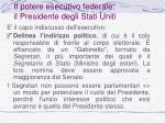 il potere esecutivo federale il presidente degli stati uniti