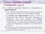 il potere legislativo federale il congresso segue 3
