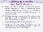l elezione del presidente degli stati uniti segue 4