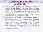 l elezione del presidente degli stati uniti