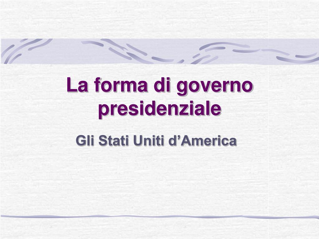 la forma di governo presidenziale l.