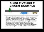 single vehicle crash example