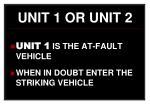 unit 1 or unit 2
