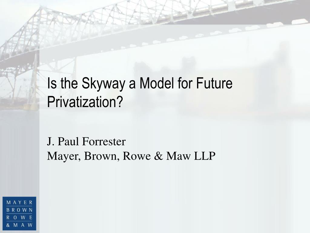 is the skyway a model for future privatization l.