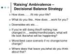 raising ambivalence decisional balance strategy