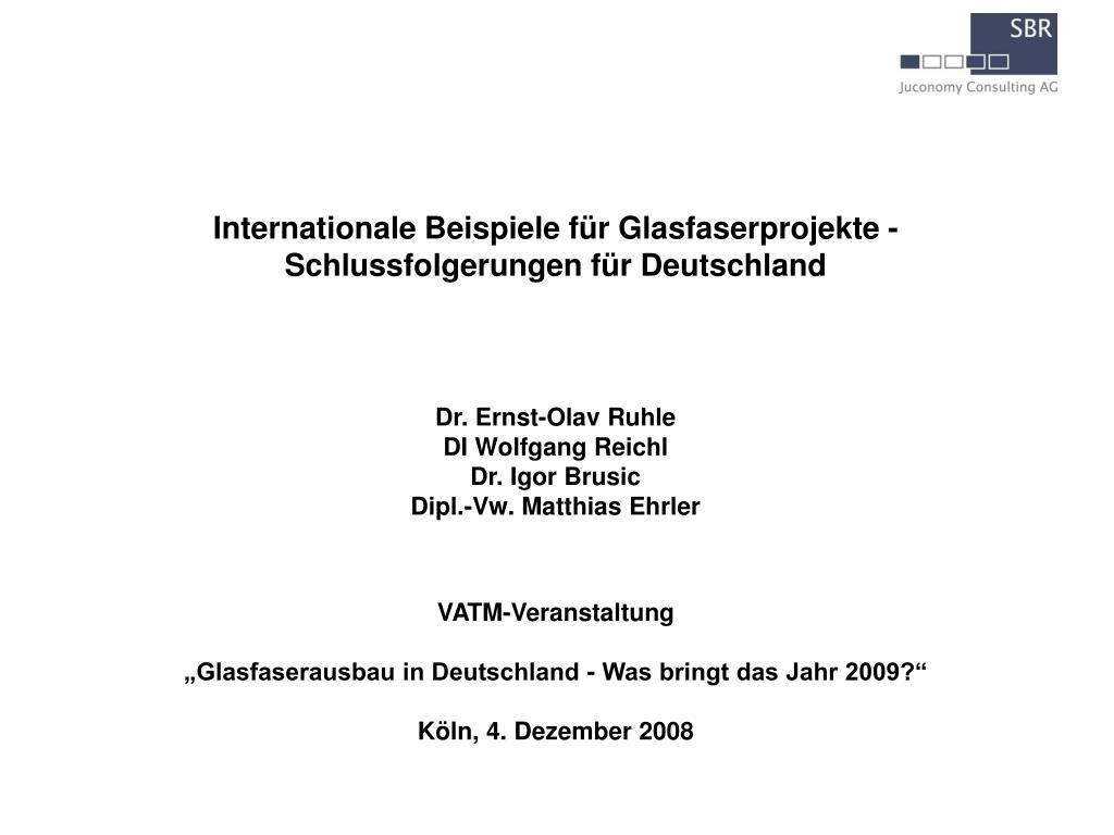 vatm veranstaltung glasfaserausbau in deutschland was bringt das jahr 2009 k ln 4 dezember 2008 l.
