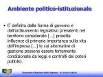 ambiente politico istituzionale