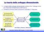 la teoria dello sviluppo dimensionale